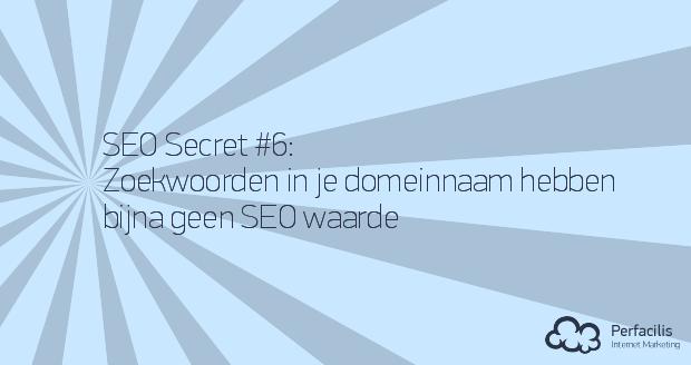 6: Zoekwoorden in je domeinnaam hebben bijna geen SEO waarde