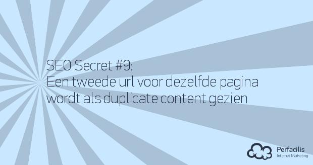 9: Een tweede url voor dezelfde pagina telt als duplicate content